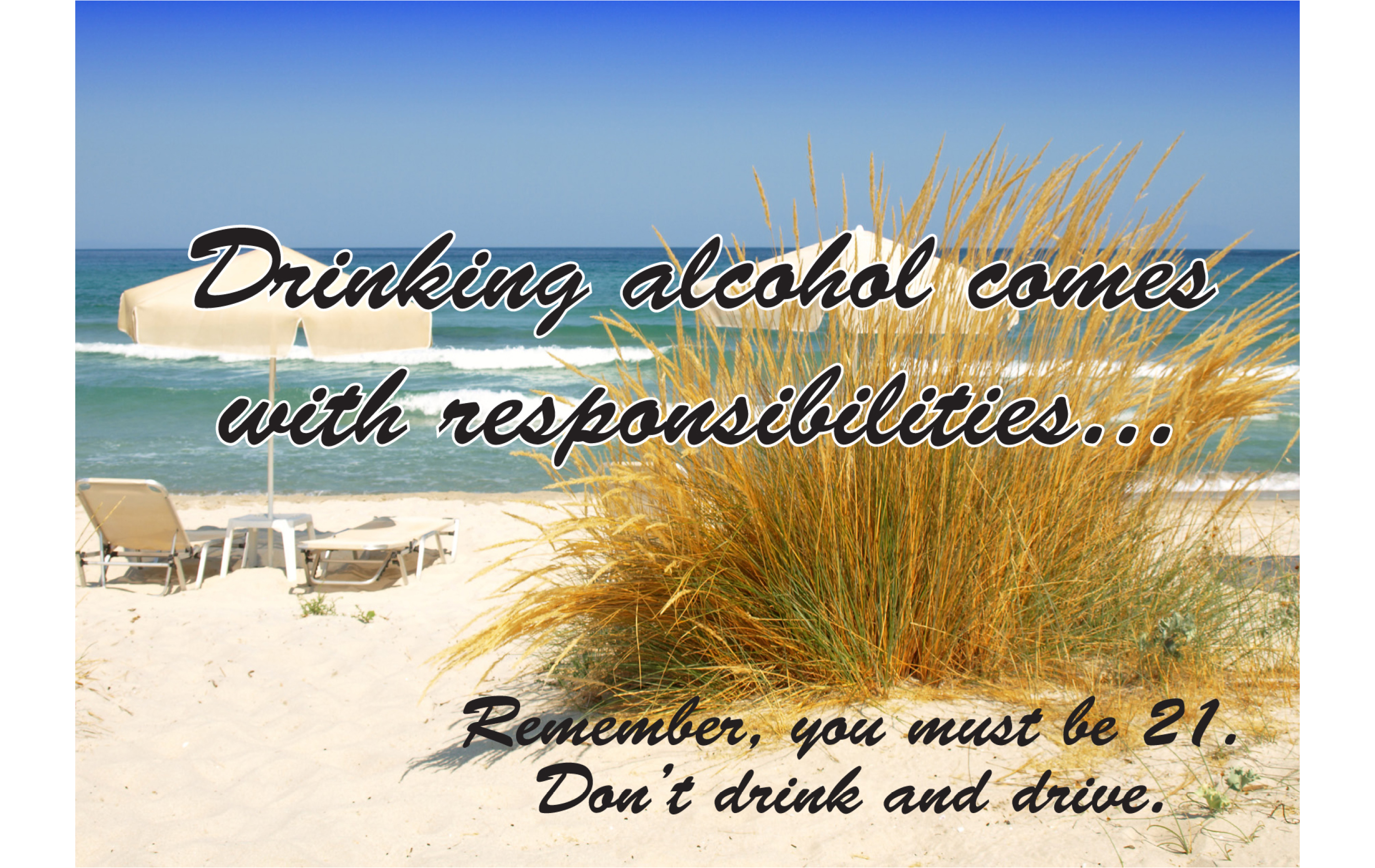 Drinking Alcohol Comes With Responsibilities Postcard